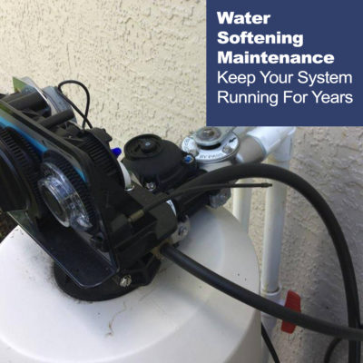 Water Softening System Maintenance